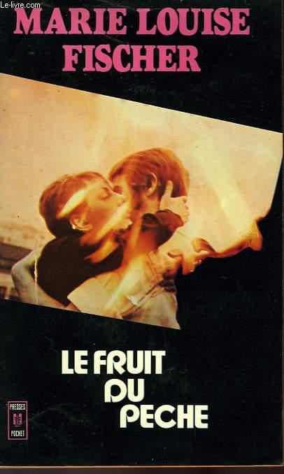 LE FRUIT DU PECHE - FRUCHT DER SUNDE