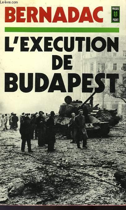 L'EXECUTION DE BUDAPEST