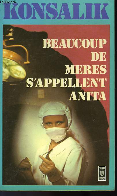 BEAUCOUP DE MERES S'APPELLENT ANITA - VIELE MUTTER HEISSEN ANITA
