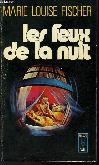 LES FEUX DE LA NUIT - DAS HERZ EINER MUTTER