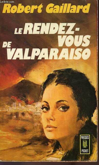 LE RENDEZ-VOUS DE VALPARAISO