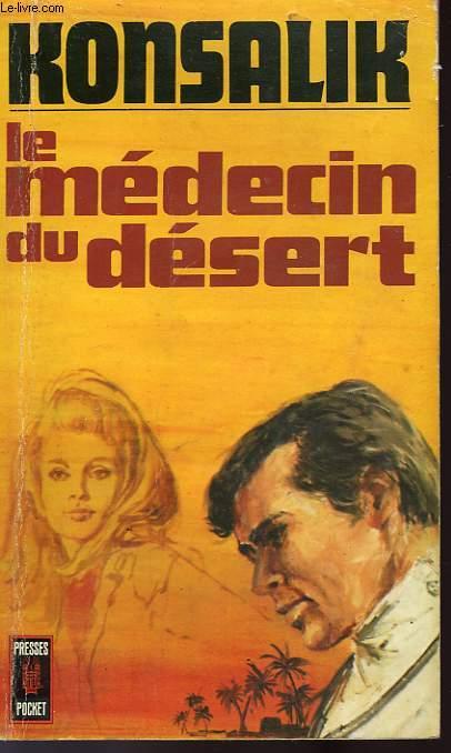 LE MEDECIN DU DESERT - DER WUSTENDOKTOR