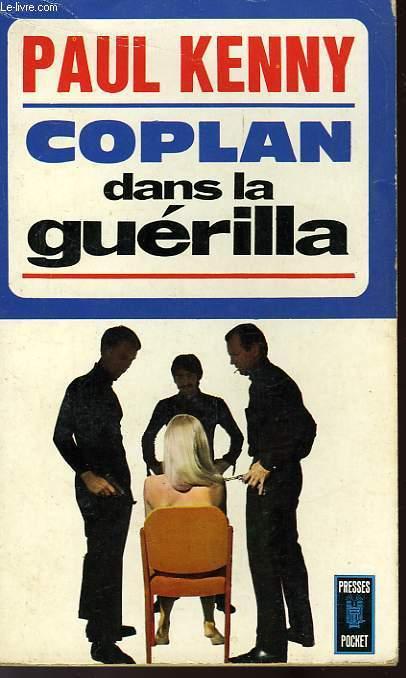 COPLAN DANS LA GUERILLA (GUERILLA EN ENFER)