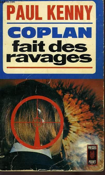 COPLAN FAIT DES RAVAGES
