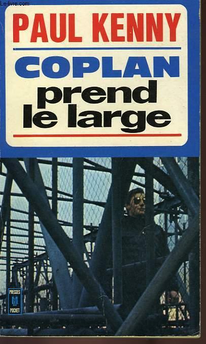 COPLAN PREND LE LARGE