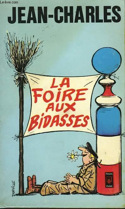 LA FOIRE AUX BIDASSES