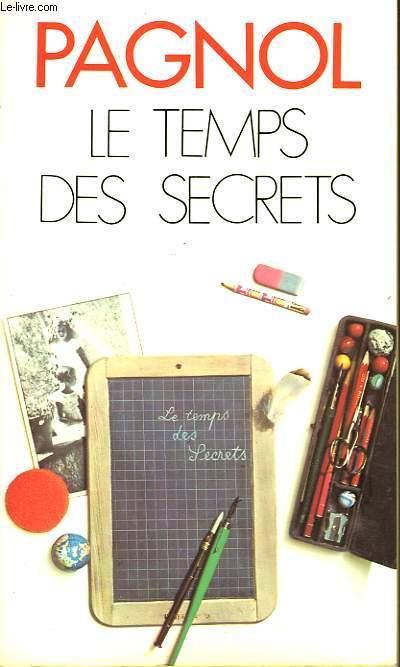 LE TEMPS DES SECRETS