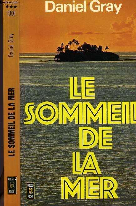 LE SOMMEIL DE LA MER