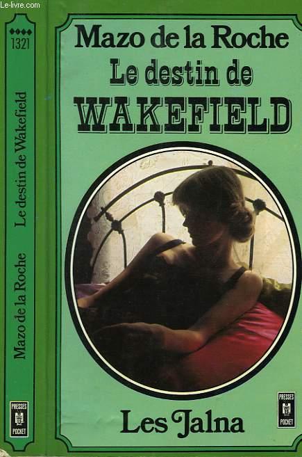 LE DESTIN DE WAKEFIELD - WAKEFIELD'S COURSE