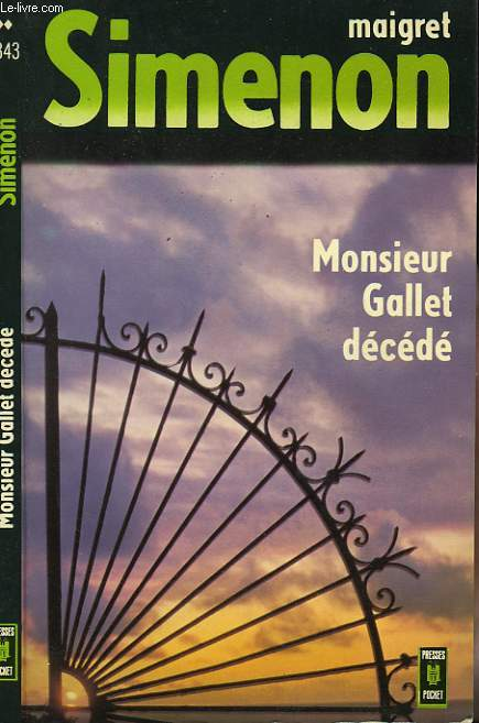 MONSIEUR GALLET DECEDE (COMMISSAIRE MAIGRET)