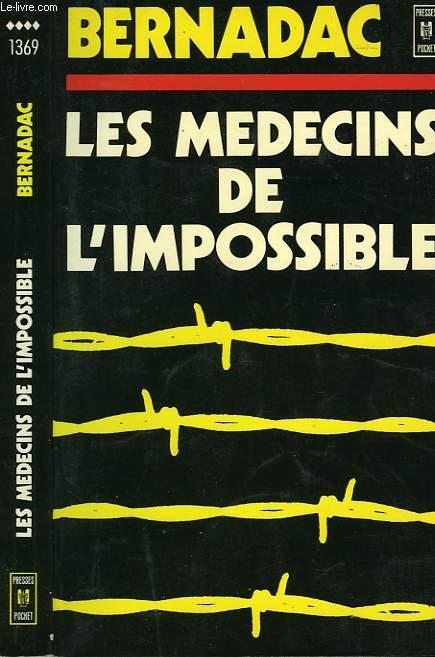 LES MEDECINS DE L'IMPOSSIBLE