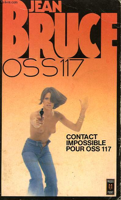 CONTACT IMPOSSIBLE POUR OSS 117