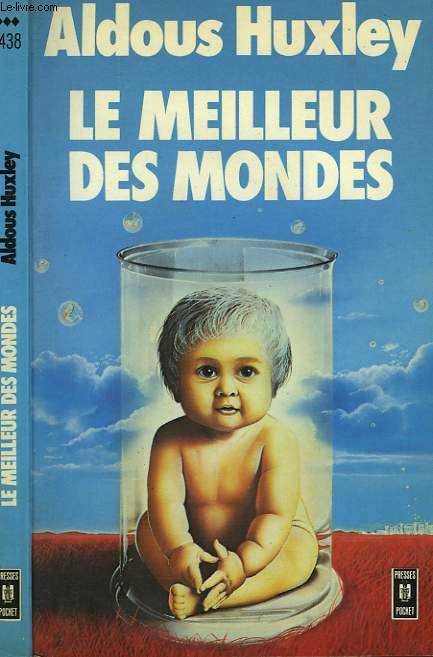 LE MEILLEUR DES MONDES - BRAVE NEW WORLD