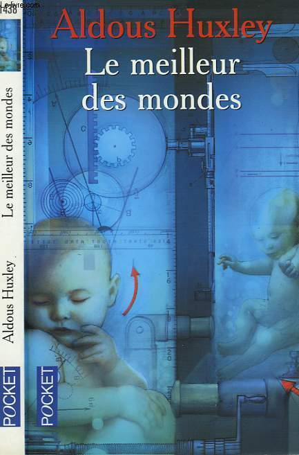 LE MEILLEUR DES MONDES - BRAVE NEW WORLD