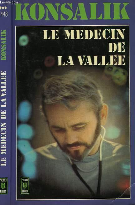 LE MEDECIN DE LA VALLEE - IM TAL DER BITTERSUSSEN TRAUME