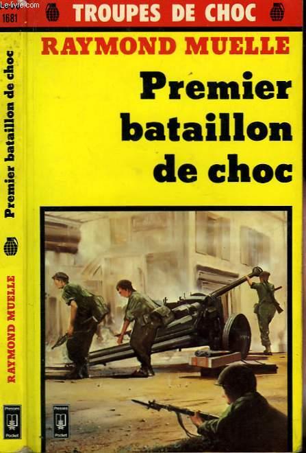 LE PREMIER BATAILLON DE CHOC