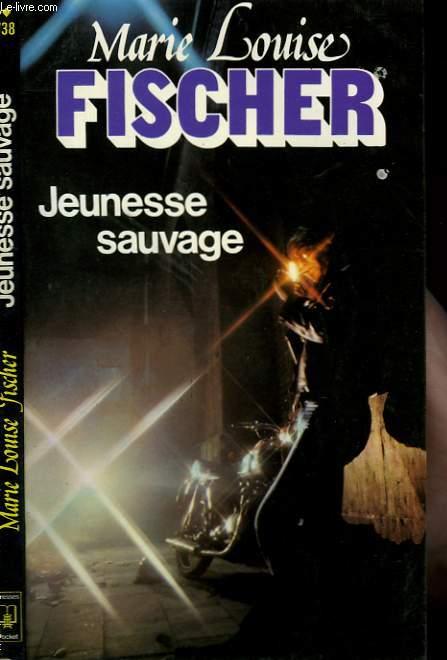 JEUNESSE SAUVAGE - WILDE JUGEND
