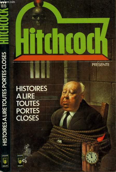 HISTOIRES A LIRE TOUTES PORTES CLOSES - STORIES TO BE READ WITH THE DOOR LOCKED