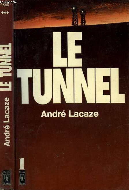 LE TUNNEL - TOME 1