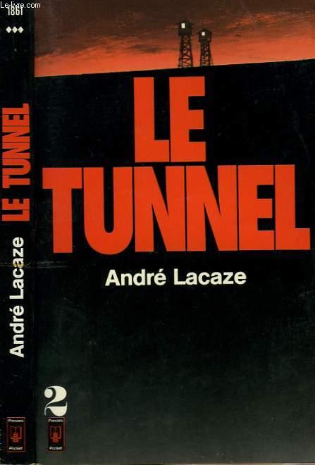 LE TUNNEL - TOME 2