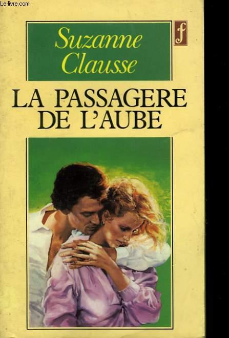 LA PASSAGERE DE L'AUBE