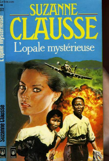 L'OPALE MYSTERIEUSE