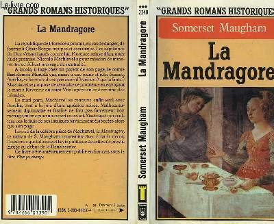 LA MANDRAGORE - THEN AND NOW