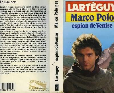 MARCO POLO ESPION DE VENISE