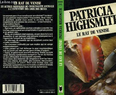 LE RAT DE VENISE - THE ANIMAL-LOVER'S BOOK OF BEASTLY MURDER