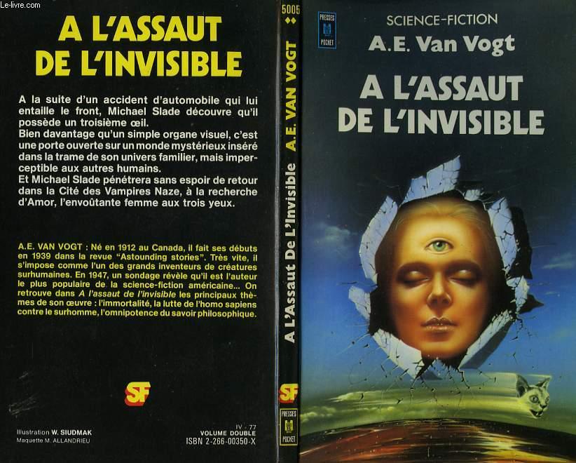 A L'ASSAUT DE L'INVISIBLE - SIEGE OF THE UNSEEN