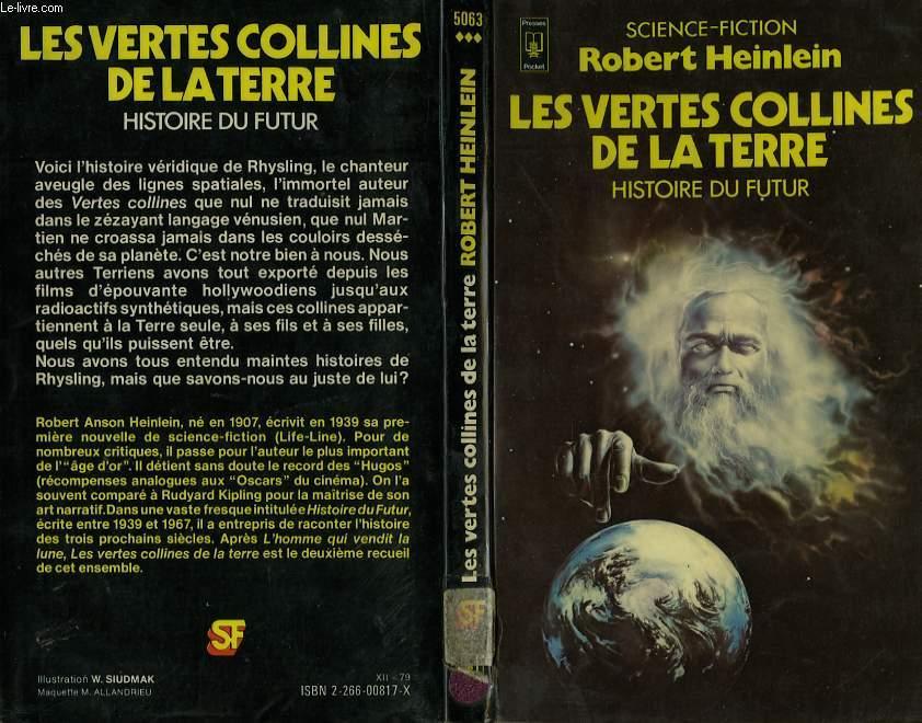 LES VERTES COLLINES DE LA TERRE (HISTOIRE DU FUTUR - SECONDE EPOQUE) - THE GREEN HILLS OF THE EARTH