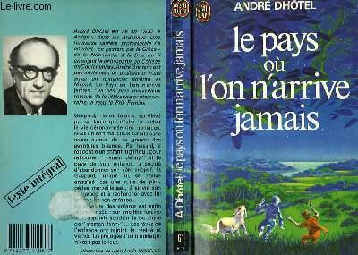 LE PAYS OU L'ON ARRIVE JAMAIS
