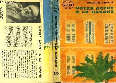 NOTRE AGENT A LA HAVANE - OUR MAN IN HAVANA