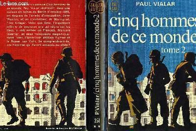CINQ HOMMES DE CE MONDE - TOME 2