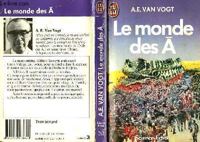 LE MONDE DES A- THE WORLD OF A