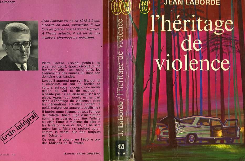 L'HERITAGE DE LA VIOLENCE