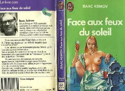 FACE AUX FEUX DU SOLEIL - THE NAKED SUN
