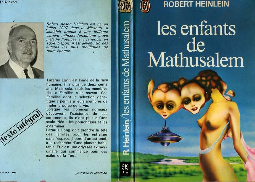LES ENFANTS DE MATHUSALEM - METHUSELAH'S CHIDREN