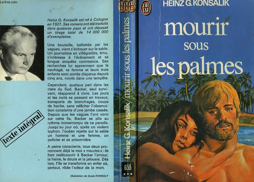 MOURIR SOUS LES PALMES - WER STIRBT SCON GERNE UNTER PALMEN...