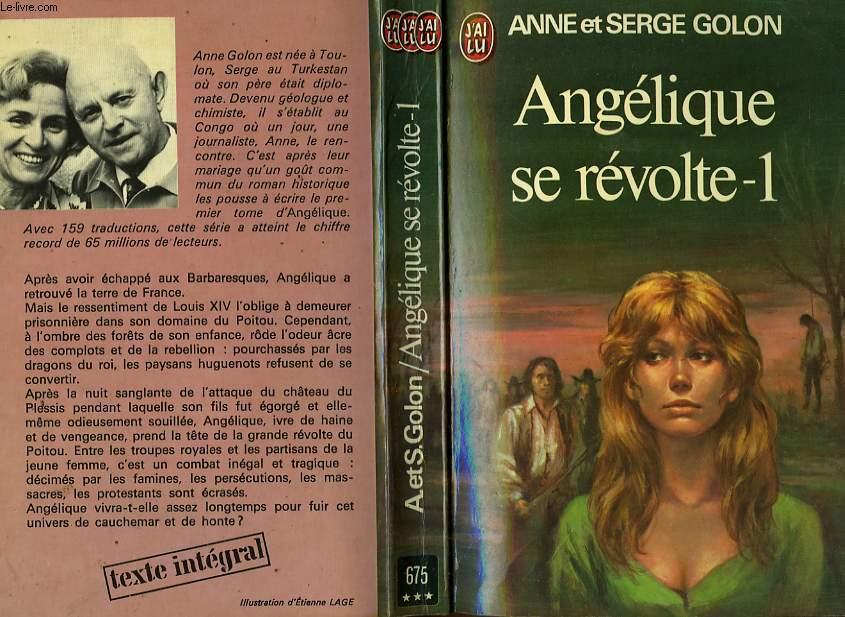 ANGELIQUE SE REVOLTE - TOME 1