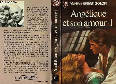 ANGELIQUE ET SON AMOUR - TOME 1