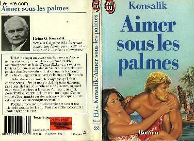 AIMER SOUS LES PALMES - WER STIRBT SCON GERNE UNTER PALMEN...