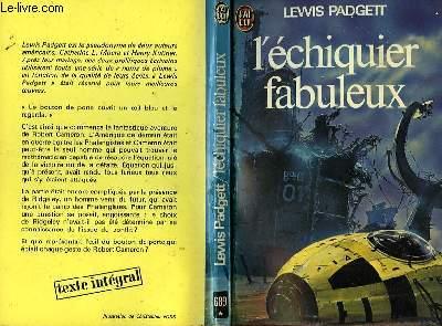 L'ECHIQUIER FABULEUX - THE FAR REALITY