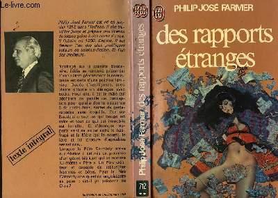DES RAPPORTS ETRANGES - STRANGE RELATIONS