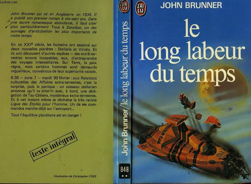 LE LONG LABEUR DU TEMPS - THE LONG RESULT