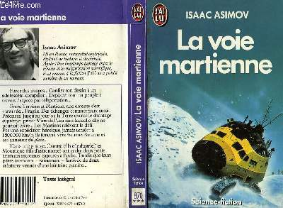 LA VOIE MARTIENNE - THE MARTIAN WAY AND OTHER STORIES