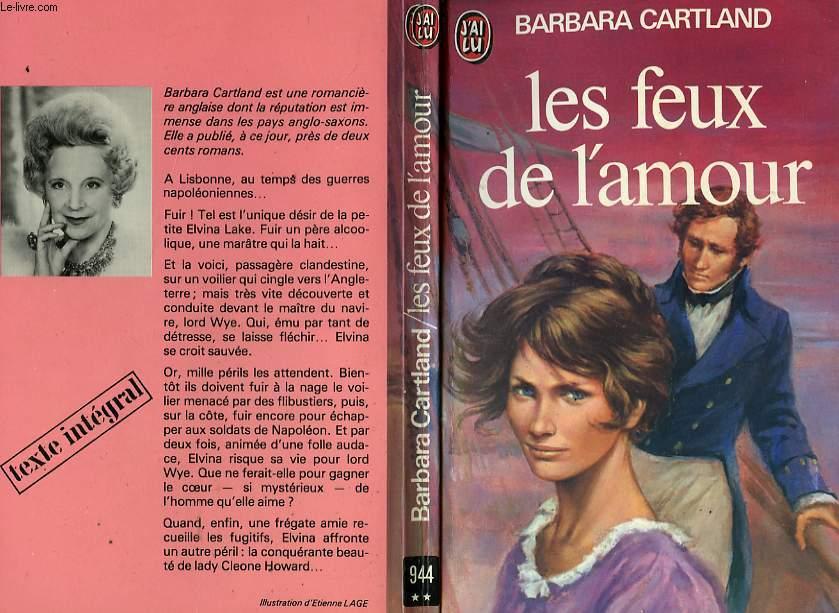 LES FEUX DE L'AMOUR - LOVE UNDER FIRE