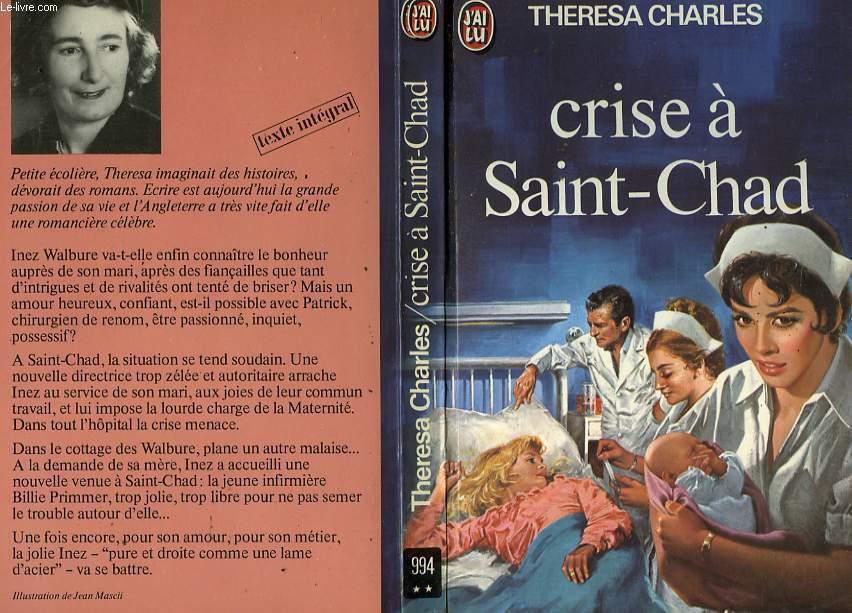 CRISE A SAINT-CHAD - CRISIS AT ST-CHAD'S