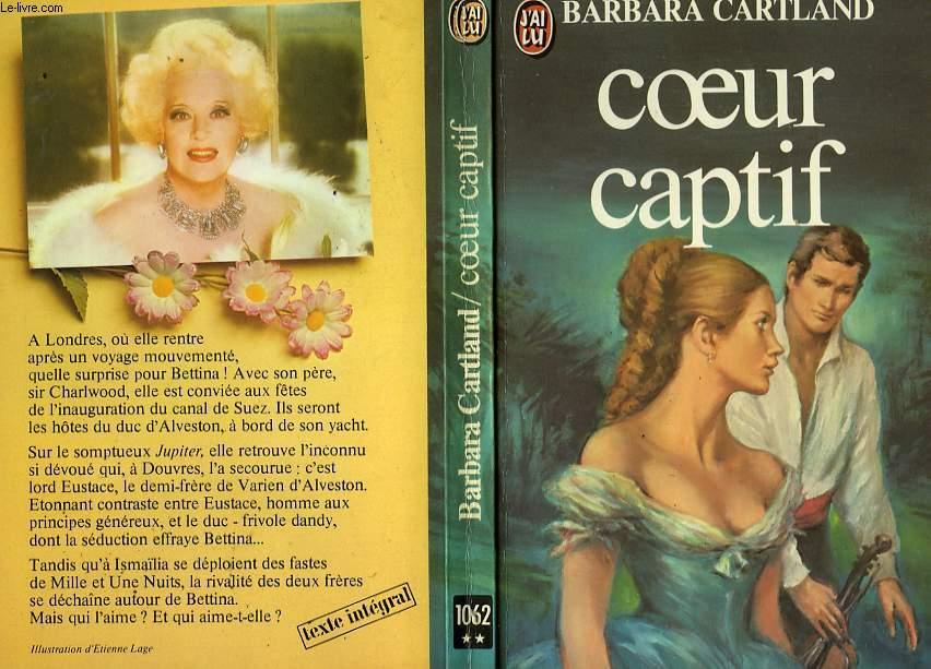 COEUR CAPTIF - THE CAPTIVE HEART