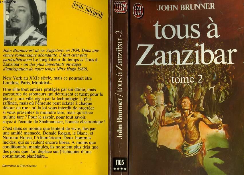 TOUS A ZANZIBAR - TOME 2 - STAND ON ZANZIBAR